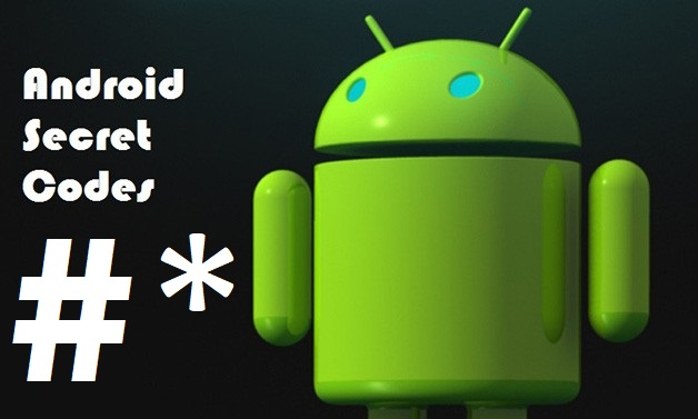 Android Secret codes of Samsung, HTC and Sony