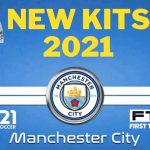 Manchester City Kits 2021 DLS 21 FTS 15 Touch Soccer