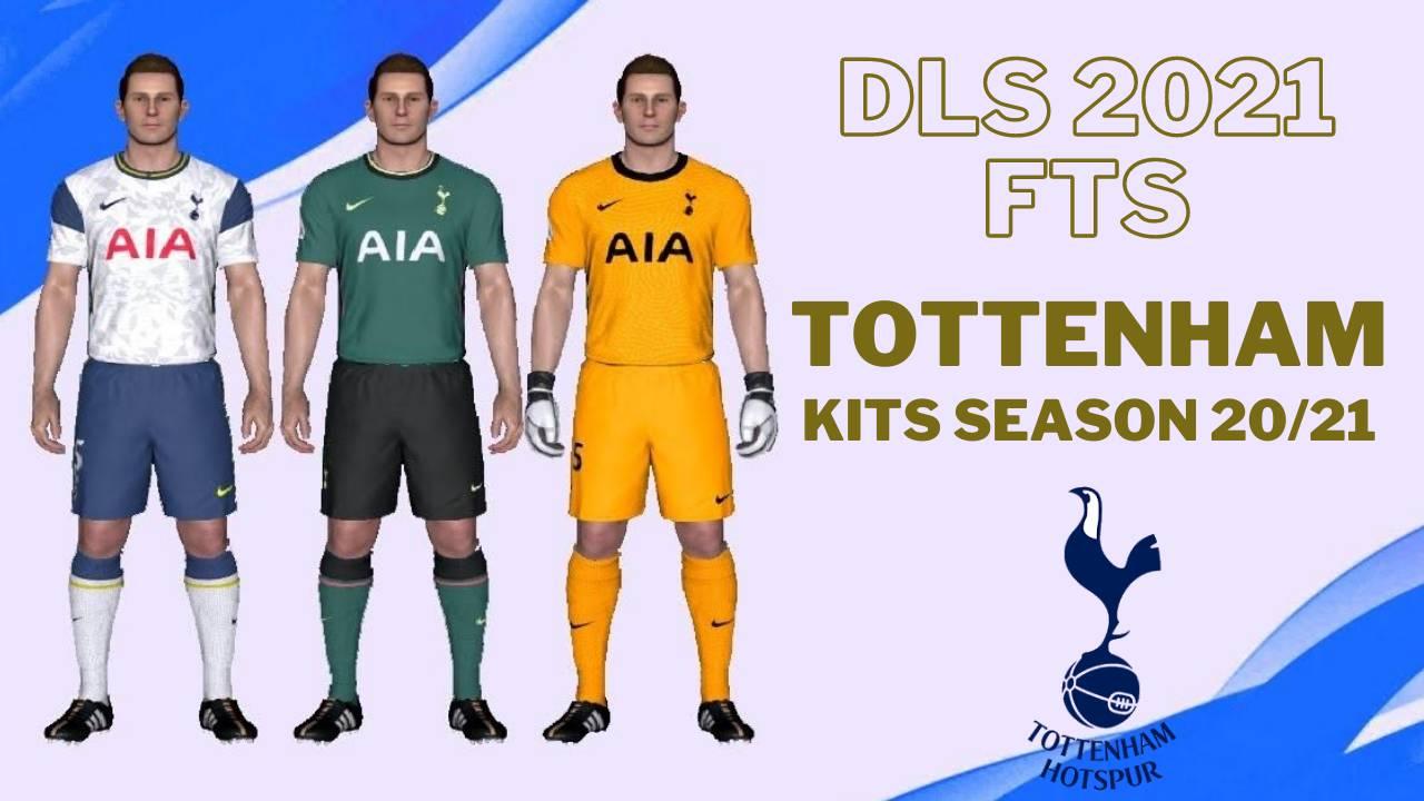 Tottenham Kits 2021 DLS 21 FTS 15 Touch Soccer