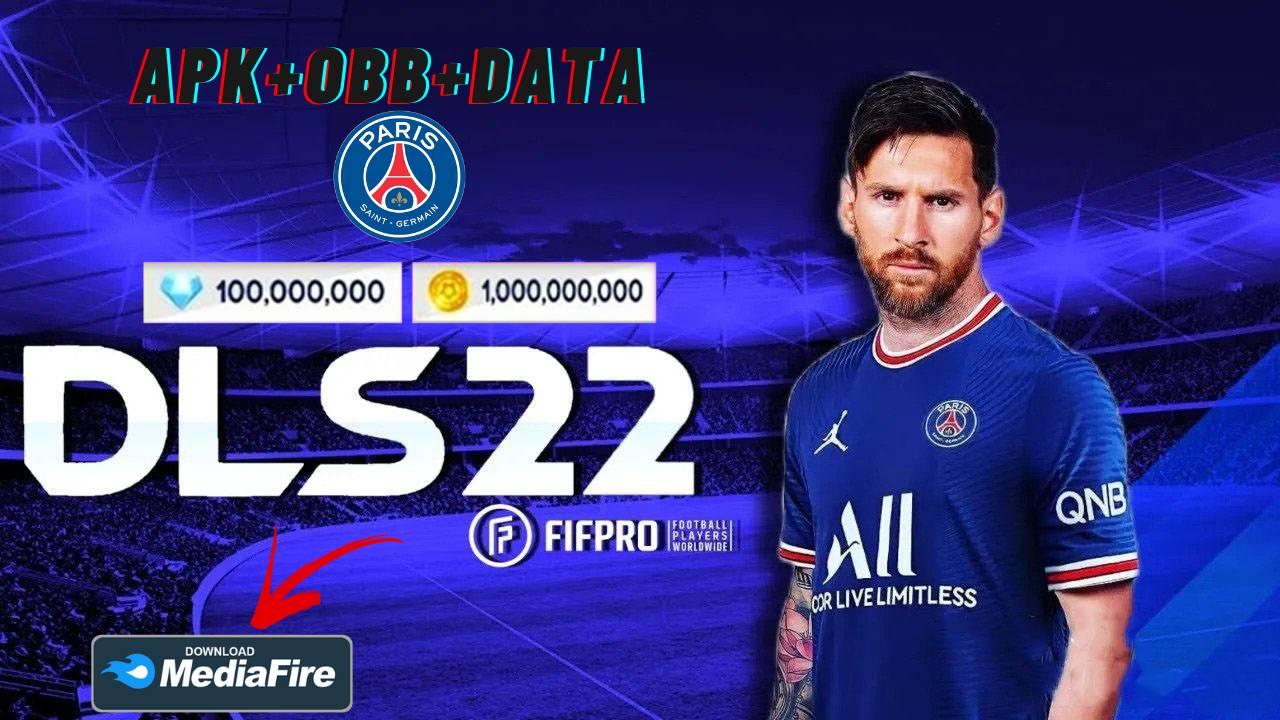DLS 22 APK OBB Data Messi PSG Kits 2022 Download