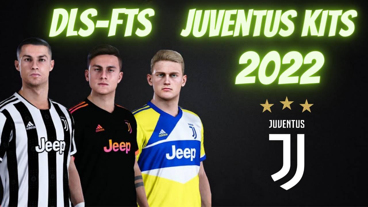 Juventus Kits 2022 for DLS 21 FTS