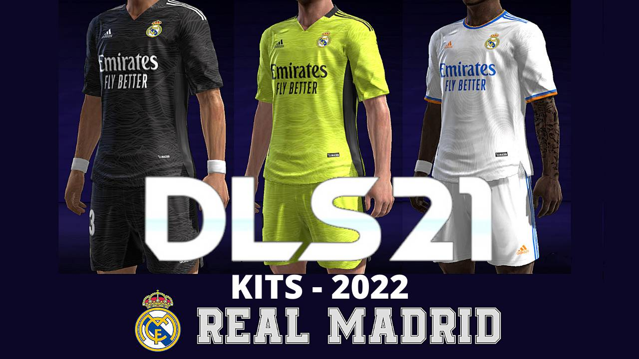 Real Madrid Kits 2022 for DLS 21 FTS